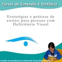 Estratégia e Praticas de Ensino para pessoas com DV